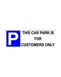This Car park is for Customers Only Sticker