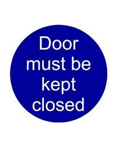 Door Must Be Kept Closed Self Adhesive Sticker - Pack of 5
