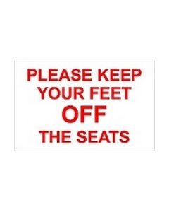 Please Keep Your Feet Off The Seats sticker