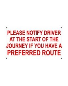 Notify Driver If You Have A Preferred route sticker