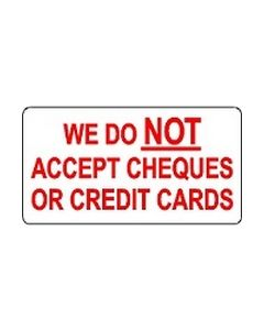 We Do Not Accept Cheques Or Credit Cards sticker